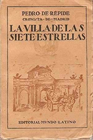 LA VILLA DE LAS SIETE ESTRELLAS: RÉPIDE, Pedro de