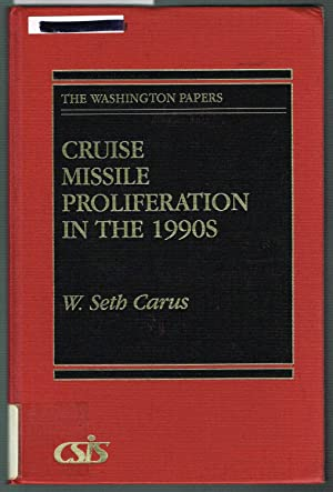 THE WASHINGTON PAPERS / 159: CRUISE MISSILE PROLIFERATION IN THE 1990s.