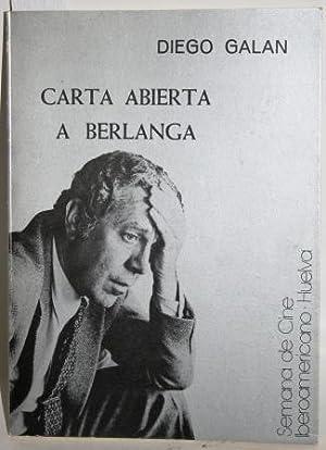 Carta abierta a Berlanga: GALÁN, Diego
