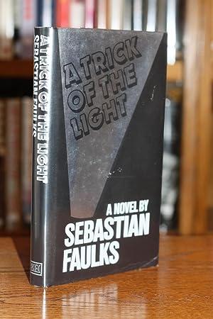 A Trick of the Light [SIGNED BRITISH: Faulks, Sebastian