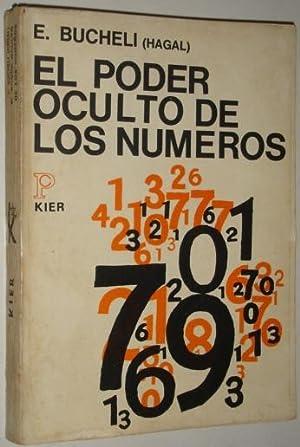 El poder oculto de los numeros: Bucheli, E. (Hagal)