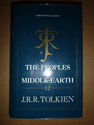 The Peoples of Middle-Earth (The History of: Tolkien, J.R.R. (ed
