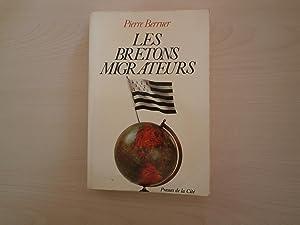 LES BRETONS MIGRATEURS: PIERRE BERRUER