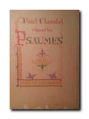 Repond Les Psaumes.: Claudel, Paul