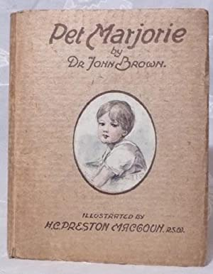 Pet Marjorie : a Story of Child Life Fifty Years Ago