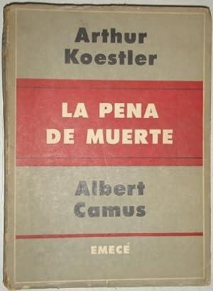 La pena de muerte: Koestler, Arthur & Camus, Albert