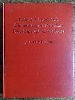 Oriental Lowestoft Chinese Export Porcelain Porcelaine de: Hyde, J.A. Lloyd