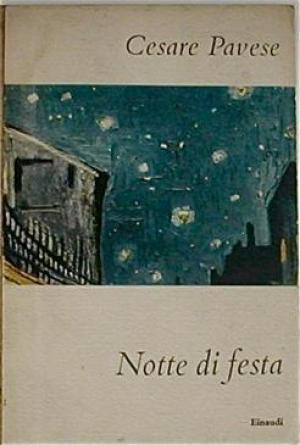 Notte di festa.: PAVESE, Cesare