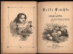 Reife Früchte für junge Leser. Zweite Auflage.,: Diverse