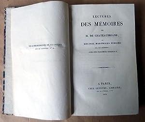 Lectures des Mémoires de M. De Chateaubriand ou recueil d'articles publiés sur ces mémoires ...