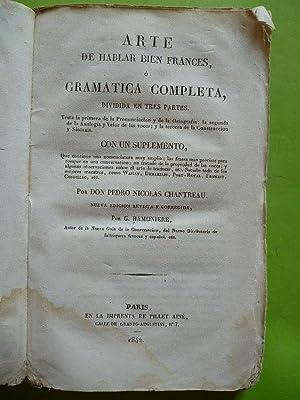 ARTE DE HABLAR BIEN FRANCES. O Gramática: CHANTREAU, Pedro Nicolás.