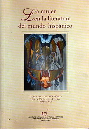 La mujer en la literatura del mundo hispánico, Vol. VIII: Juana Alcira Arancibia, Rosa ...