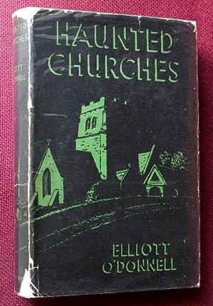 Haunted Churches: O'Donnell Elliott