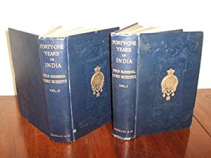 Seller image for Forty-One Years In India From Subaltern To Commander-In-Chief (2 Volume set) for sale by Haldon Books