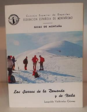 Las Sierras de la Demanda y de: Valdivielso Gómez, Leopoldo