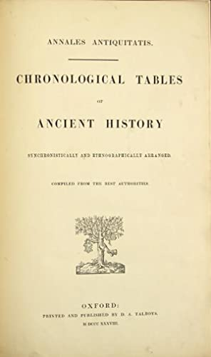 Annales antiquitatis. Chronological tables of ancient history [Middle Ages], [modern history], sy...