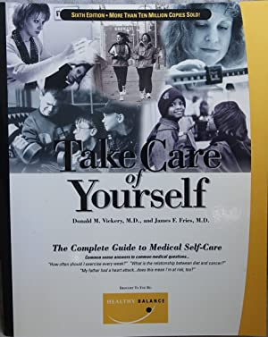 Take Care of Yourself (the Complete Guide to Medical self-care)