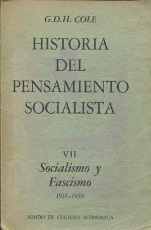 Historia del pensamiento Socialista. Vol. VII Socialismo: Cole, G. D.