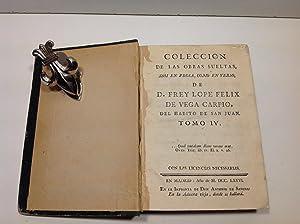 COLECCIÓN DE LAS OBRAS SUELTAS TOMO IV: VEGA CARPIO LOPE