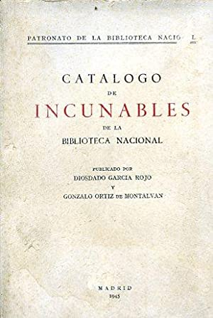Catalogo de Incunables de la Biblioteca Nacional: Rojo Diosdado Garcia