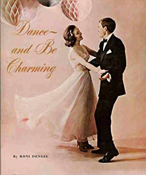 Dance and Be Charming: Roni Dengel