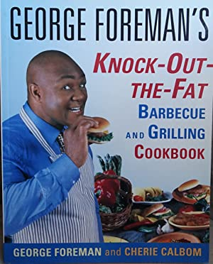 Knock-out the Fat Barbecue and Grilling Cookbook