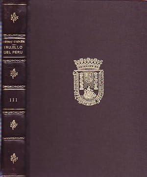 TRUJILLO DEL PERÚ. TOMO III.: Martínez Montañón. Baltasar