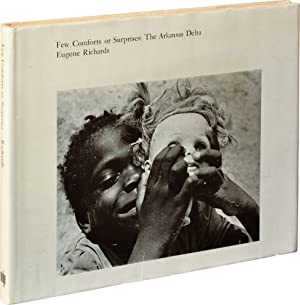 Few Comforts or Surprises: The Arkansas Delta (First Edition)