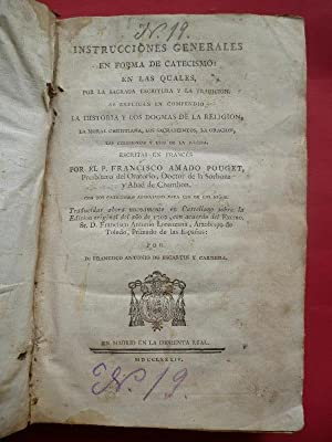 Instrucciones Generales en Forma de Catecismo. En: Pouget, Francisco Amado.
