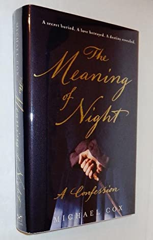 The Meaning of Night: A Confession