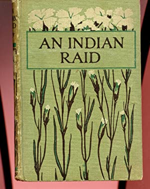 An Indian Raid: G. A. Henty