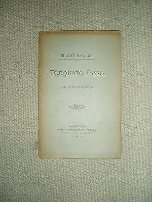 Torquato Tasso : Sørgespil i fire Akter: Schmidt, Rudolf [1836-1899]