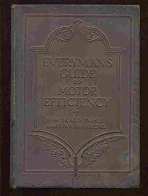 Everyman's Guide to Motor Efficiency: Slauson, H.W. And
