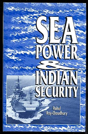 SEA POWER AND INDIAN SECURITY.