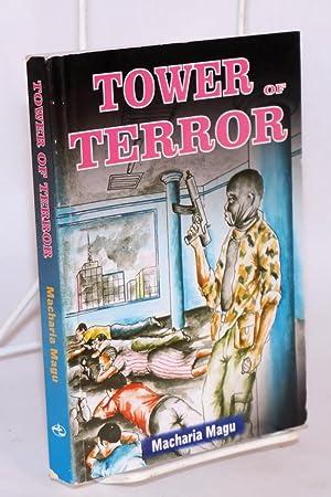 Tower of terror: Magu, Macharia