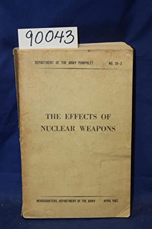 Seller image for The Effects of Nuclear Weapons No. 39-3 for sale by Princeton Antiques Bookshop