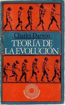TEORIA DE LA EVOLUCION.: DARWIN, Charles.