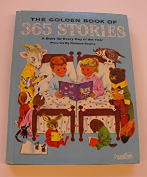 The Golden Book of 365 Stories: A: Jackson, Kathryn; Scarry,