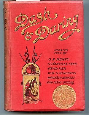 Dash and Daring: G. A. Henty, G. Manville Fenn, David Kerr, WHG Kingston, and others