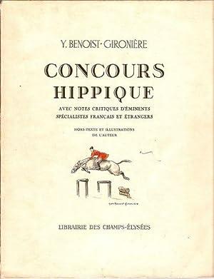 CONCOURS HIPPIQUE AVEC NOTES CRITIQUES D ÉMINENTS SPÉCIALISTES FRANÇAIS ET ÉTRANGERS: ...