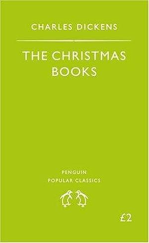 The Christmas Books: A Christmas Carol the: Dickens Charles