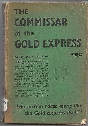 The Commissar of the Gold Express: V. Matveyev