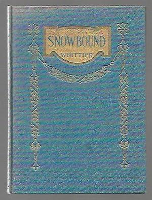 Snowbound: Whittier, John Greenleaf