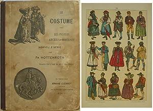 Le costume chez les peuples anciens et: Hottenroth (Fr.)