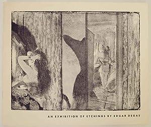 An Exhibition of Etchings by Edgar Degas: DEGAS, Edgar