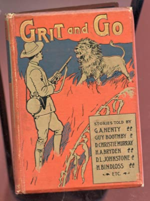 Grit and Go: G. A. Henty and others
