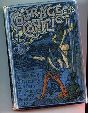 Courage and Conflict: G. A. Henty,