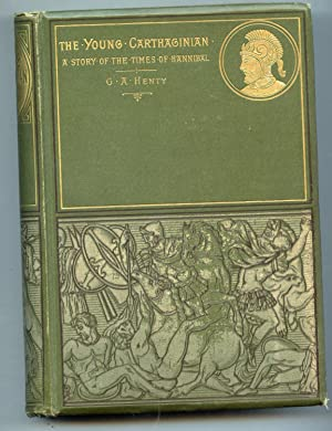 The Young Carthaginian: G. A. Henty