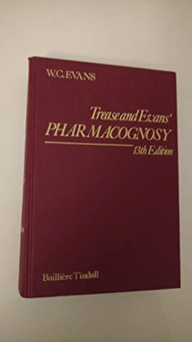 Trease and Evans' Pharmacognosy : 13th Edition: EVANS, William Charles.