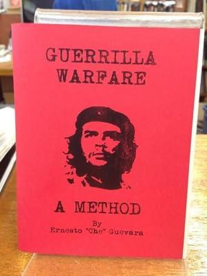 Guerrilla Warfare: A Method by Che Guevara: Che Guevara